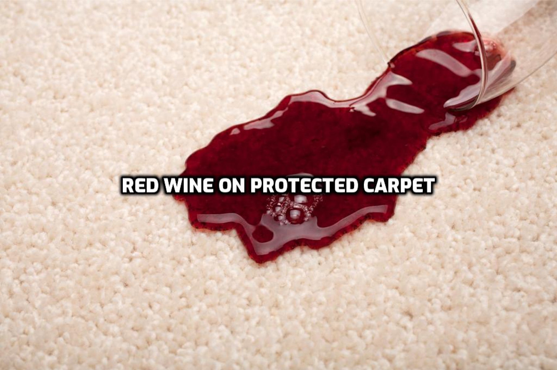 Carpet protector creates a barrier so the red wine sits on the surface of the carpet for easy removal